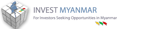 Invest in Myanmar - For Investors Seeking Opportunities in Myanmar